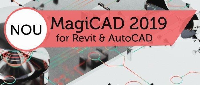 MagiCAD 2019 pentru Revit si AutoCAD